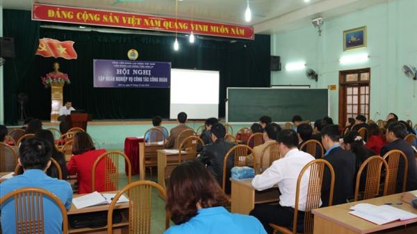 LĐLĐ tỉnh Sơn La tập huấn nghiệp vụ công tác công đoàn