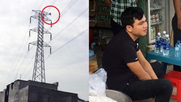 'Người nhện' 27 tuổi quê Thái Bình ngồi trên trụ điện cao thế nhiều giờ