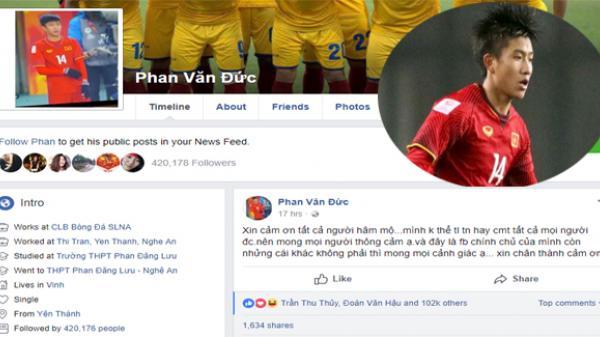 Facebook của Phan Văn Đức đến nay vẫn chưa được tick dấu xanh, đây có thể là lý do vì sao