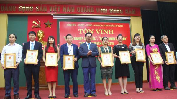 Thái Nguyên: Tôn vinh doanh nghiệp xuất sắc, doanh nhân tiêu biểu năm 2018
