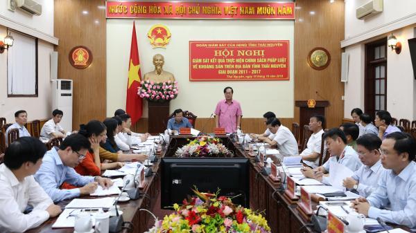 Giám sát kết quả thực hiện chính sách pháp luật về khoáng sản trên địa bàn tỉnh Thái Nguyên (giai đoạn 2011-2017)