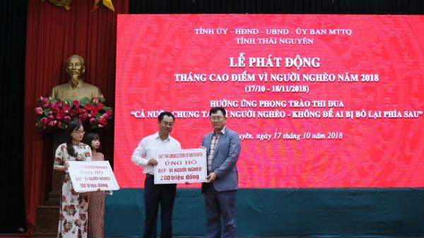 """Thái Nguyên: Trên 6 tỷ 700 triệu đồng được ủng hộ tại Lễ phát động Tháng cao điểm """"Vì người nghèo"""" năm 2018"""