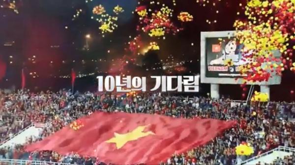 Đài SBS Hàn Quốc tung trailer hoành tráng giới thiệu trận chung kết AFF Cup 2018