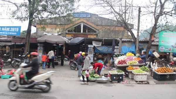 Thái Nguyên: Dự kiến xây dựng và đưa vào sử dụng chợ Đình Cả mới trong năm nay