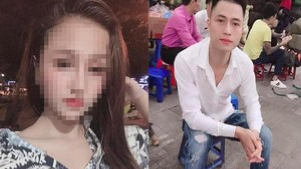 Lời khai của kẻ g iết bạn gái xinh đẹp ở Hà Nam trước ngày đi nước ngoài