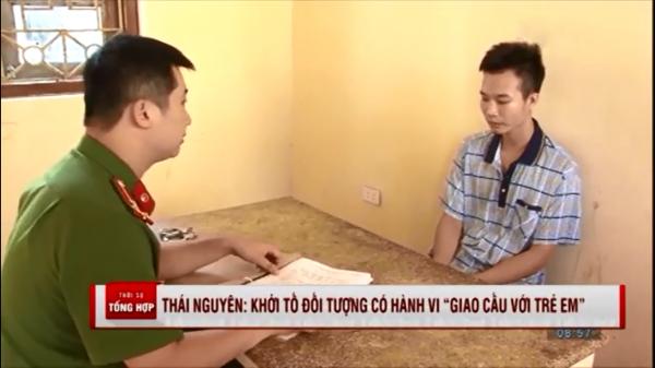 """Thái Nguyên: Khởi tố đối tượng có hành vi """"giao cấu với trẻ em"""""""