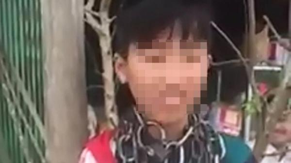 Vụ bé trai bị xích ở cổ ở Thanh Hóa: Yêu cầu chú ruột lên làm việc
