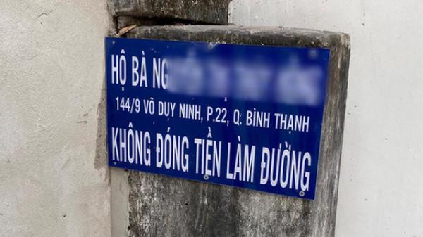 """TP.HCM: Một hộ dân bức xúc khi bị bêu rếu tên do """"không đóng tiền làm đường"""""""