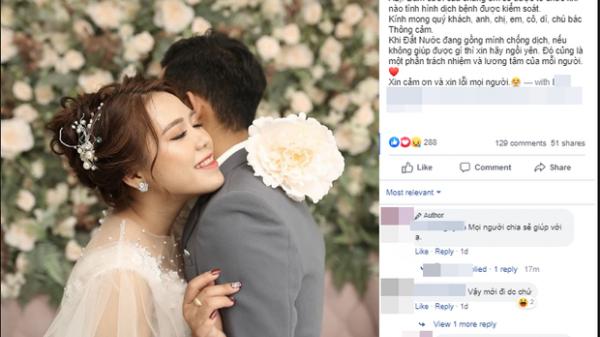 Cặp đôi quyết định hoãn đám cưới để chống dịch COVID-19: Đã mời 700 khách nên bố mẹ phải gọi điện rồi đến từng nhà xin thứ lỗi