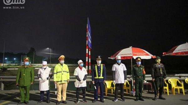 Trắng đêm bên chốt chặn kiểm tra y tế phòng chống Covid-19 ở Phú Thọ: 'Vì sự an toàn của người dân, chúng tôi sẽ bám trụ cửa ngõ!'