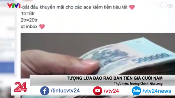 CẢNH GIÁC với chiêu lừa đổi 1 triệu đồng tiền thật lấy 8 triệu đồng tiền giả tràn lan trên mạng xã hội