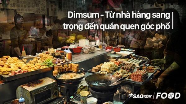 Ở Sài Gòn thì không thể nhắm mắt làm ngơ trước những địa chỉ dimsum giá rẻ này