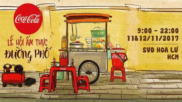 """HOT HOT: """"Ăn uống tẹt ga, la cà tới bến"""" với lễ hội ẩm thực đường phố Coca – cola ở Sài Gòn"""