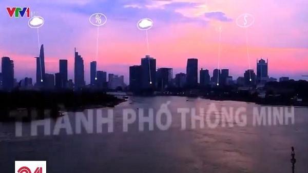 """Thành phố Hồ Chí Minh sẽ thí điểm quận 1, quận 2 và quận 12 là """"Đô thị thông minh"""""""