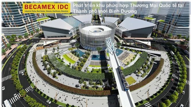 Bình Dương sẽ xây dựng Trung tâm Thương mại Thế giới lớn nhất