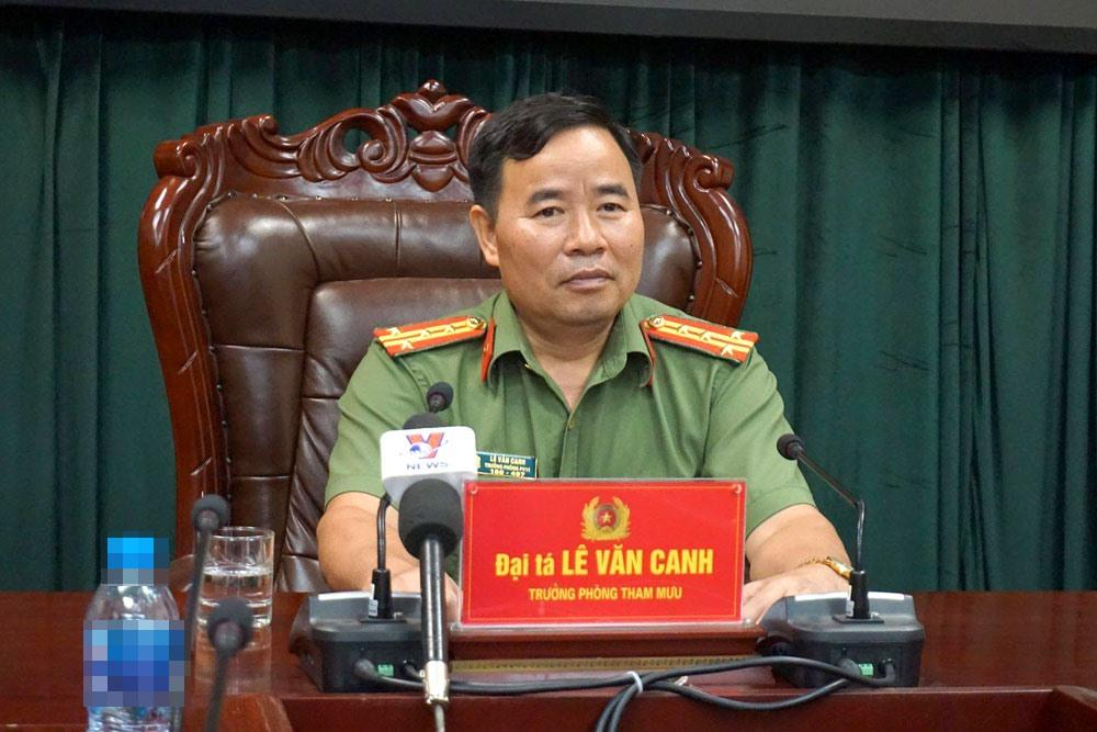 Đại tá Lê Văn Canh - Trưởng phòng tham mưu Công an tỉnh Hà Giang chủ trì họp báo sáng 20.7, tại Hà Giang.