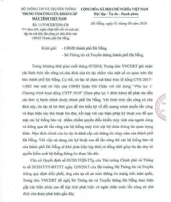 Công văn số 11/VNCERTDN – CB (ngày 1/8/2018) của Chi nhánh VNCERT tại Đà Nẵng Đà Nẵng được gửi vượt cấp đến UBND TP Đà Nẵng gây hiểu nhầm cho dư luận.